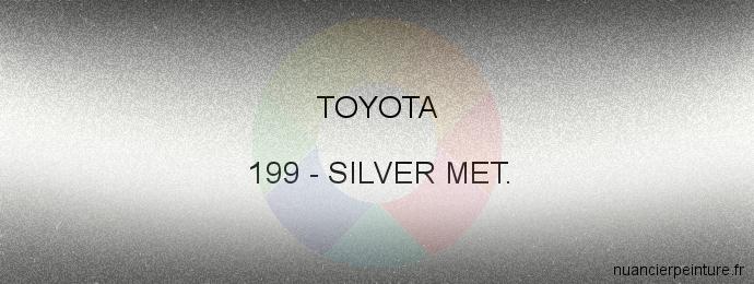 Peinture Toyota 199 Silver Met.