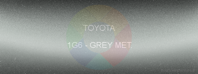 Peinture Toyota 1G6 Grey Met.