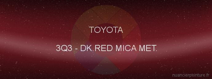 Peinture Toyota 3Q3 Dk.red Mica Met.