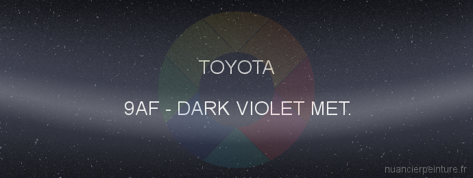 Peinture Toyota 9AF Dark Violet Met.