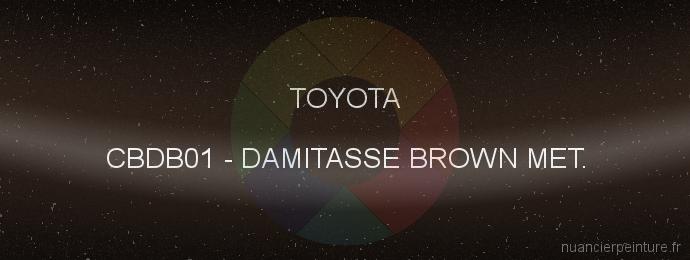 Peinture Toyota CBDB01 Damitasse Brown Met.